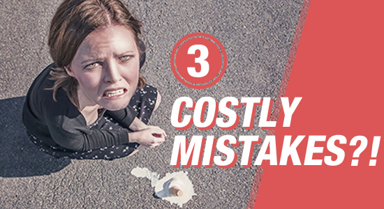 Costly Mistakes